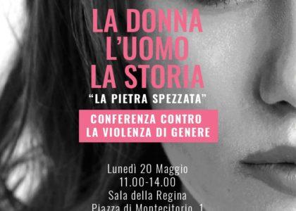 """La Donna, L'Uomo, la Storia """"La Pietra Spezzata"""""""